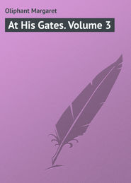 At His Gates. Volume 3