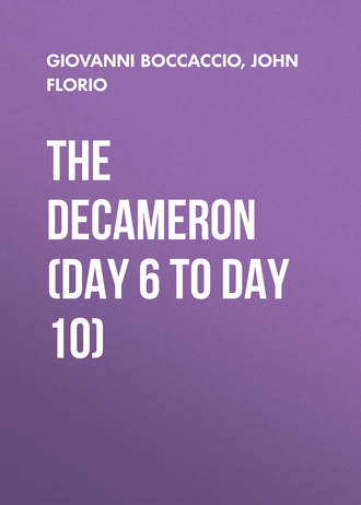 The Decameron (Day 6 to Day 10)