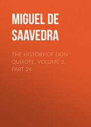 The History of Don Quixote, Volume 2, Part 24