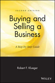 Buying and Selling a Business. A Step-by-Step Guide