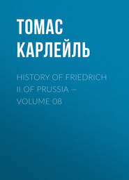 History of Friedrich II of Prussia — Volume 08