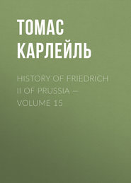 History of Friedrich II of Prussia — Volume 15