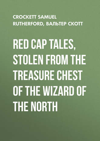 Red Cap Tales, Stolen from the Treasure Chest of the Wizard of the North