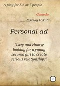Personal ad. A play for 5.6 or 7 people